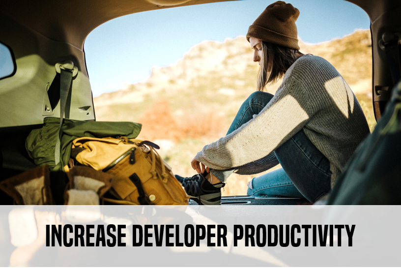 Increase Developer Productivity