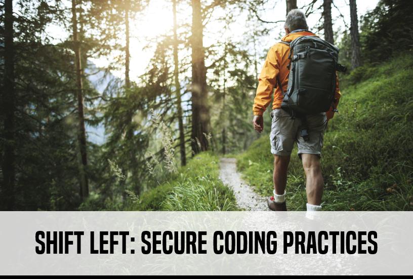 Shift Left - Secure Coding